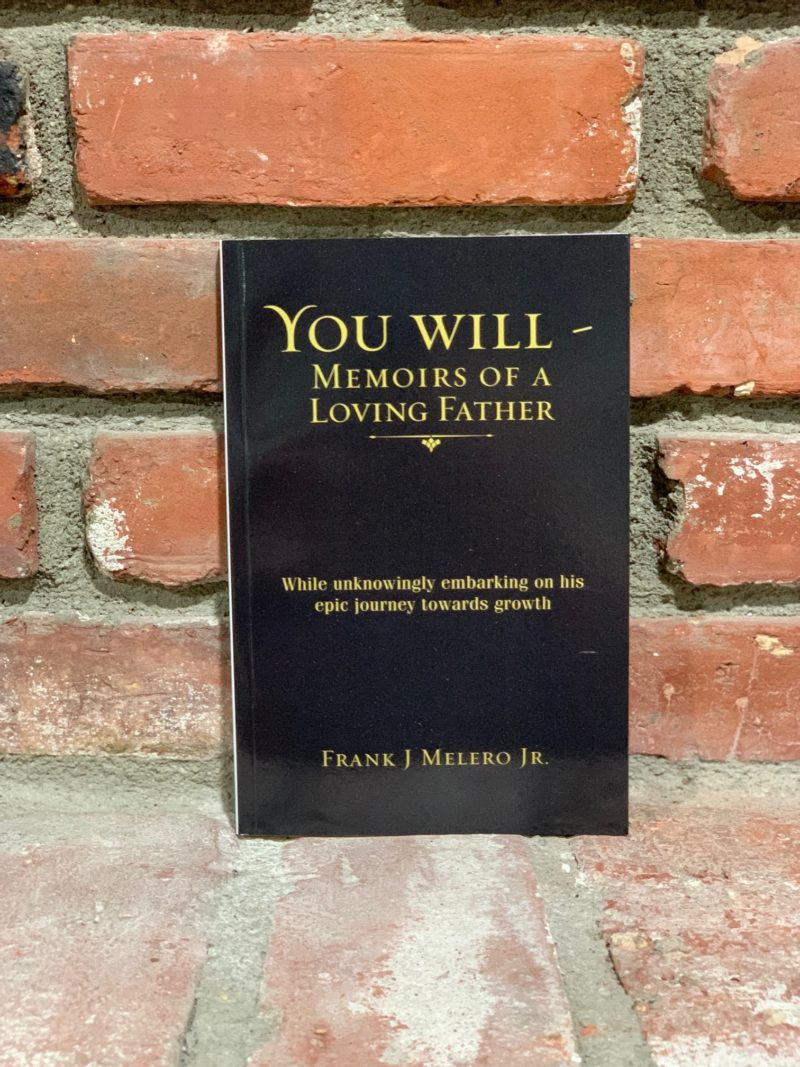 You Will - Memoirs of a Loving Father
